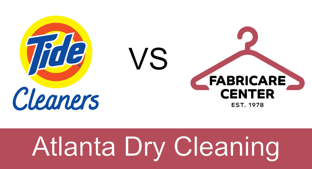 Atlanta Dry Cleaning Tide Cleaners vs Fabricare Center Cleaners